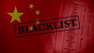 Was es bedeutet, von der chinesischen Regierung auf die schwarze Liste gesetzt zu werden